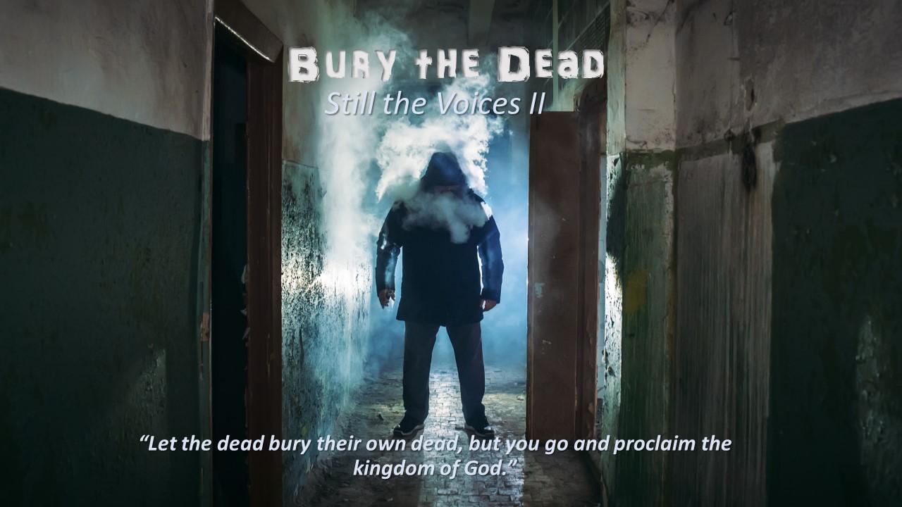 bury teh dead