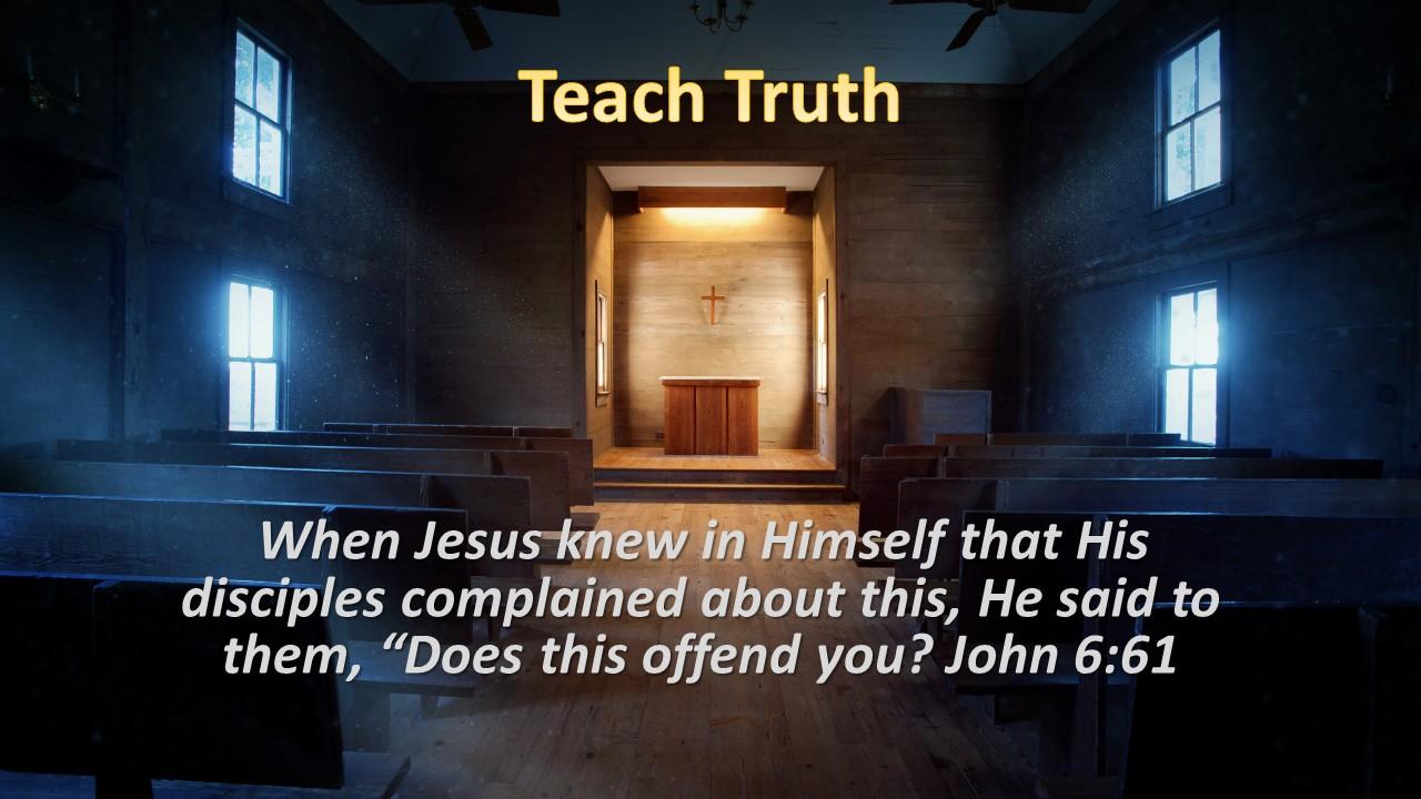 Teach Truth