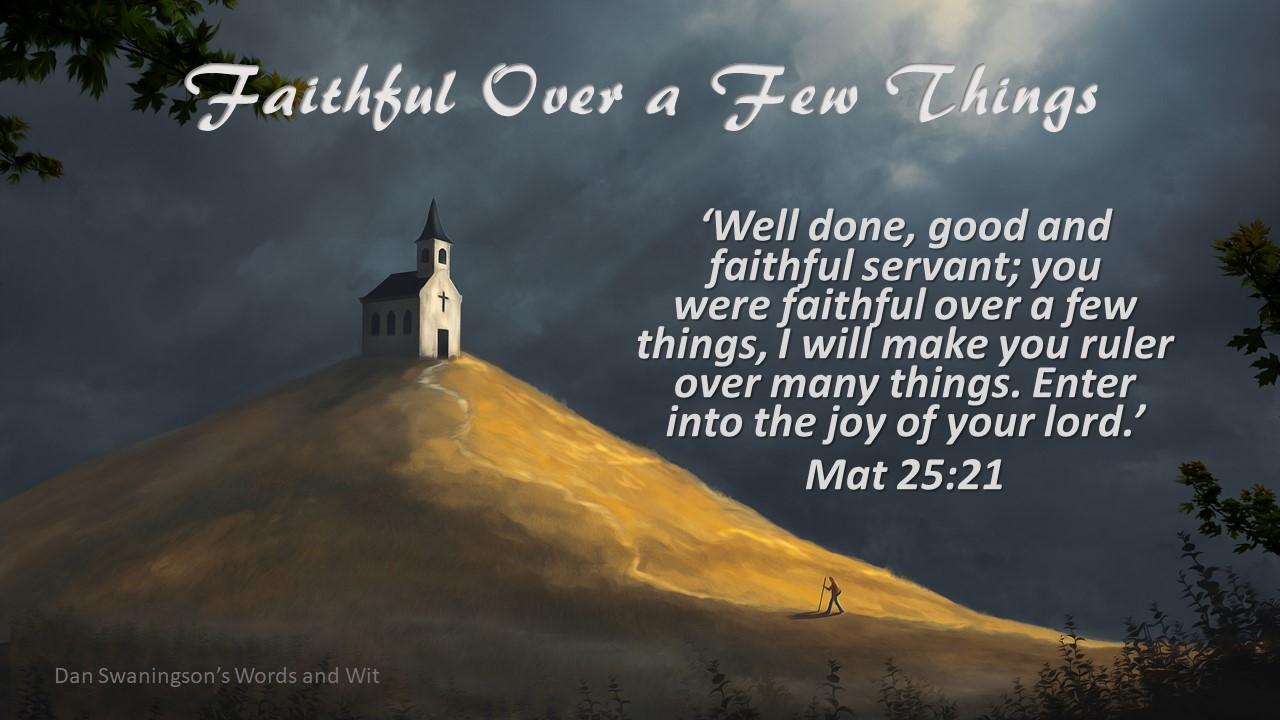 faithful over a few