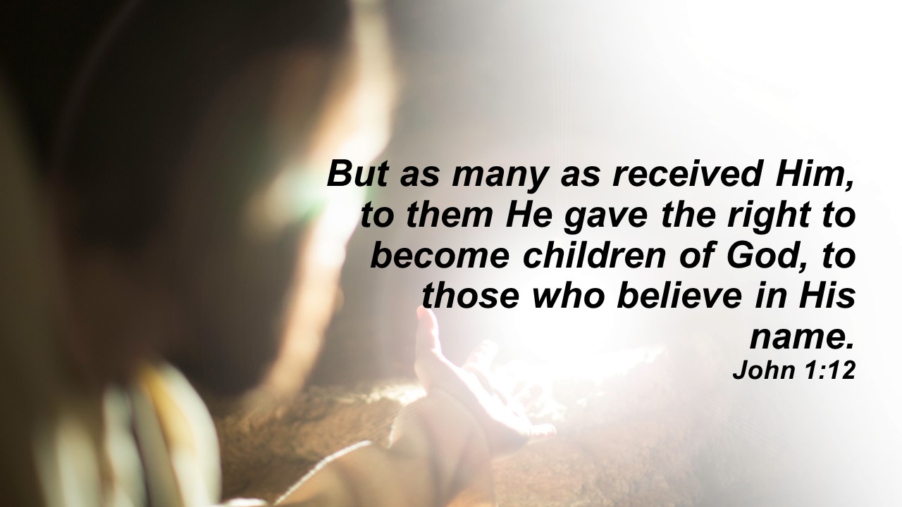 children of God recieve believe