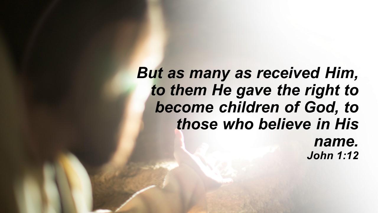 children of God recieve believe