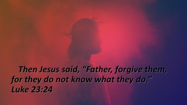 forgive them Jesus