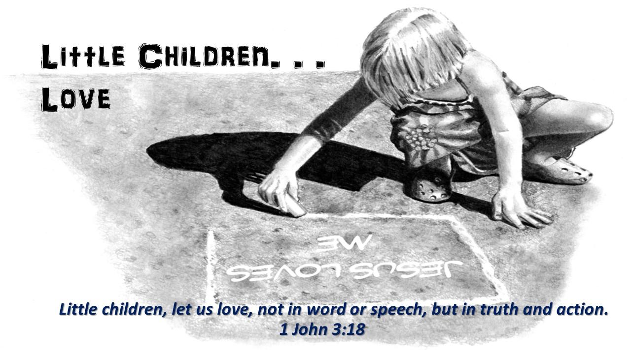 little children love 1 John