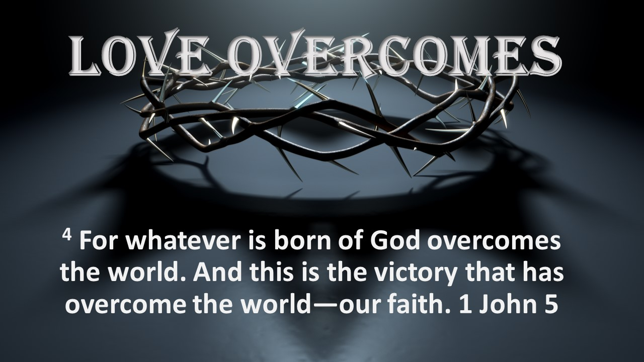 love overcomes crown